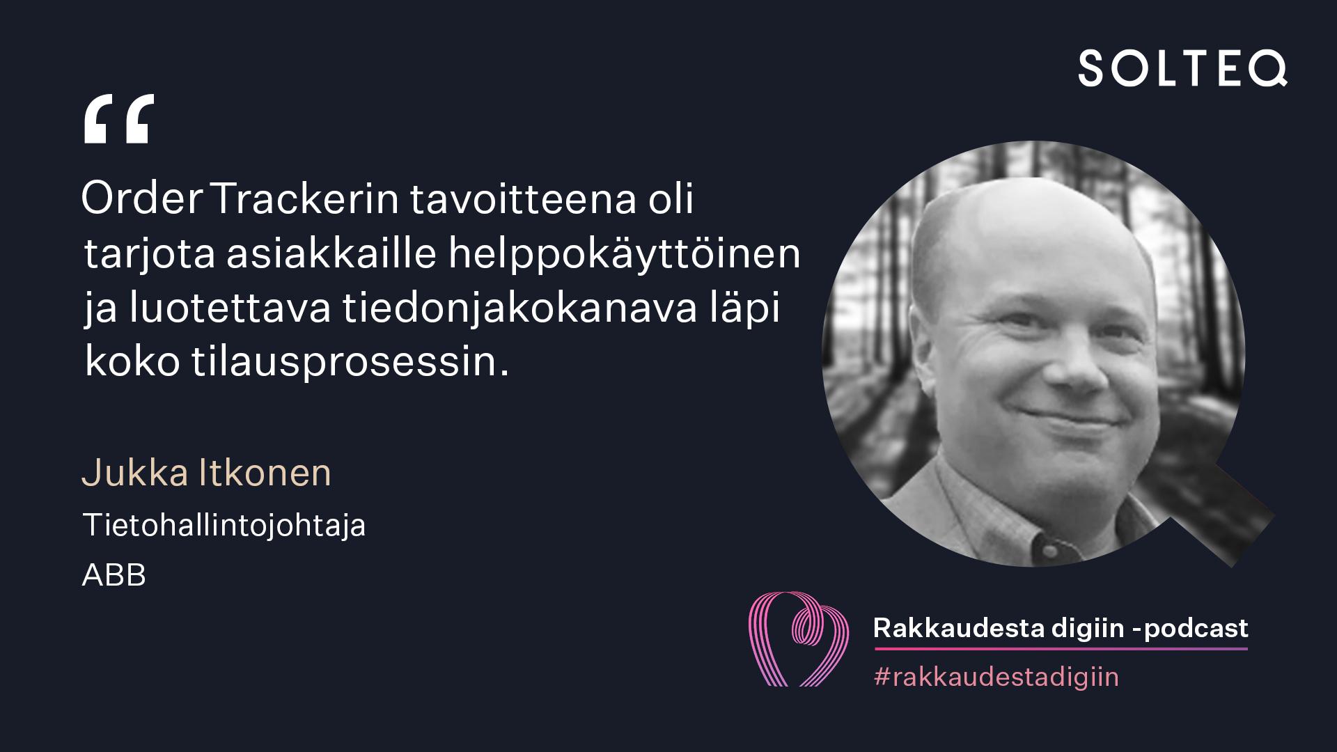 Quote Jukka Itkonen, ABB